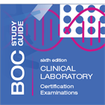 BOC Study Guide Standard Edition: Clinical Laboratory Examinations 6E