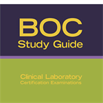 BOC Study Guide: Clinical Laboratory Certification Examinations 5th Edition