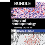 Integrated Hematopathology: Morphology & FCI with IHC Book and eBook Bundle
