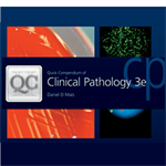 Quick Compendium of Clinical Pathology 3rd Edition