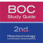 BOC Study Guide: Histotechnology 2nd Edition