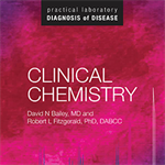 Practical Laboratory Diagnosis of Disease: Clinical Chemistry